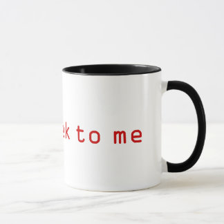 GesprächGeek zu mir Kaffee-Tasse Tasse