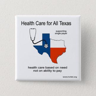 Gesundheitswesen für alles Texas-Button Quadratischer Button 5,1 Cm