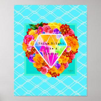 Glanz hell wie ein Diamant Poster