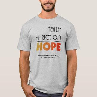 Glaube + Aktion = Hoffnung T-Shirt