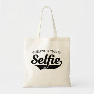 Glauben Sie an Ihr Selfie Budget Stoffbeutel