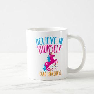Glauben Sie an selbst (und Einhörner) Tasse