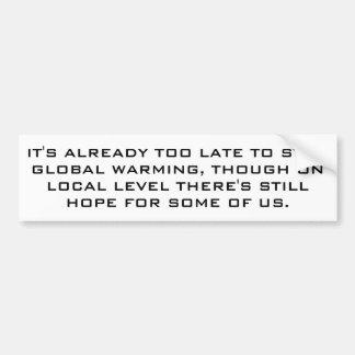 Globale Erwärmung für Realisten Autoaufkleber