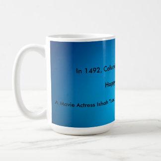 Glücklicher Columbus-Tag! Tasse