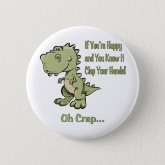 Glückliches T-Rex Runder Button 5,7 Cm