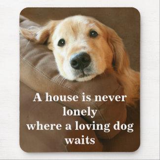 Golden retriever ein Haus ist nie einsam Mousepads