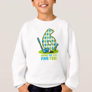 Golf Gleichheit-T-Stück 6. Geburtstag Sweatshirt