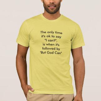 Gott kann T-Shirt