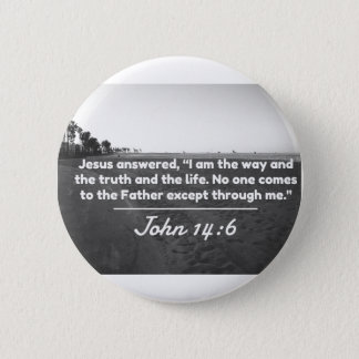 """Gott-Zitate: John-14:6 -- """"Die Weise und die Runder Button 5,7 Cm"""