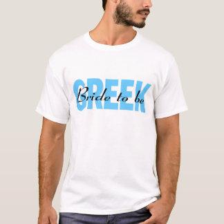 Griechische Braut zum zu sein T-Shirt
