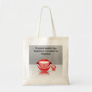 Großer Mund, wenn Geld Glück-Tasche nicht kaufen Budget Stoffbeutel