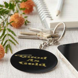 Gut als Gold Schlüsselanhänger