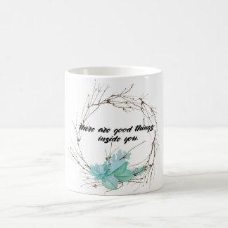 Gute Sachen nach innen Sie Kaffee-Tasse Tasse