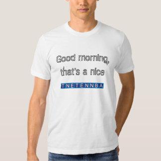 Gutenmorgen, der ist ein nettes tnetennba hemd