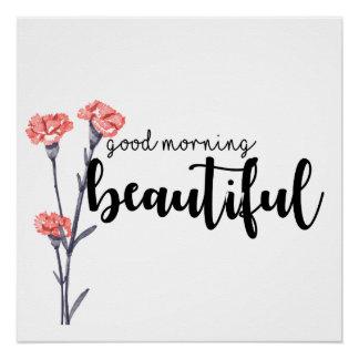 Gutenmorgen schön mit Gartennelken Poster