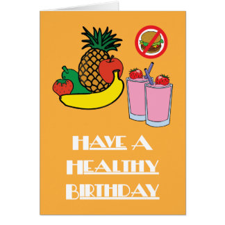 Haben Sie eine gesunde Geburtstags-Karte Karte
