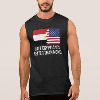 Halb ägyptisch ist besser als keine ärmelloses shirt