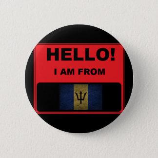 Hallo, bin ich von Barbados-Abzeichen Runder Button 5,7 Cm