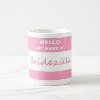 Hallo Bridezilla Tasse