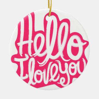 Hallo i-Liebe Sie Rundes Keramik Ornament