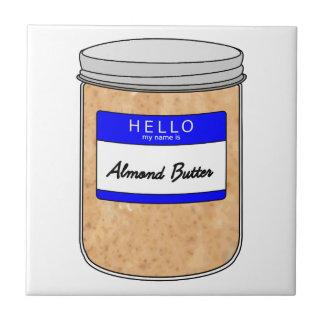 Hallo ist mein Name Mandel-Butter Fliese