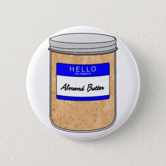 Hallo ist mein Name Mandel-Butter Runder Button 5,7 Cm