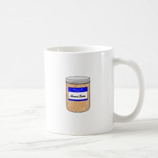 Hallo ist mein Name Mandel-Butter Tasse