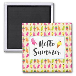 Hallo SommerPopsicles und Eiscreme Quadratischer Magnet