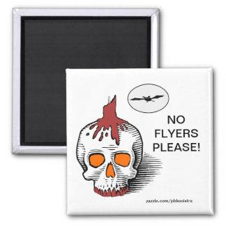 Halloween-Schädel keine Flyer gefallen Magneten Quadratischer Magnet