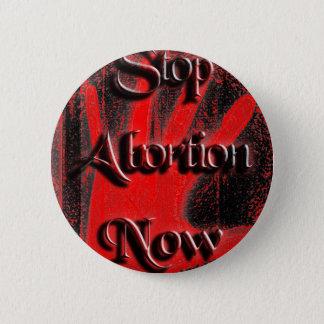 Hand - stoppen Sie Abtreibung jetzt Runder Button 5,1 Cm