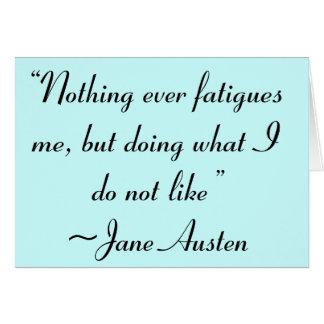 Handeln, was ich nicht Jane Austen-Zitat mag Karte