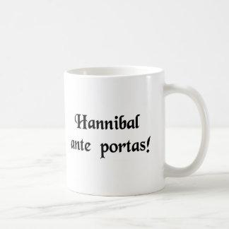 Hannibal ist an den Türen! Tasse