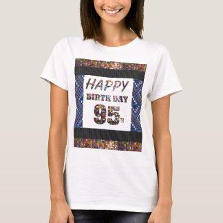 happybirthday alles Gute zum Geburtstag 95 T-Shirt