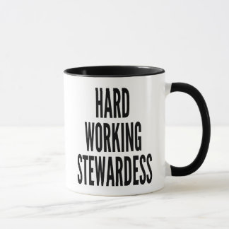 Harter ArbeitsStewardess Tasse