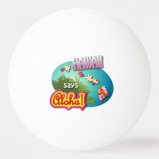 Hawaiische Art Tischtennis Ball
