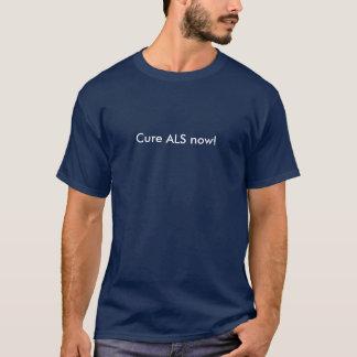 Heilung ALS jetzt! T-Shirt