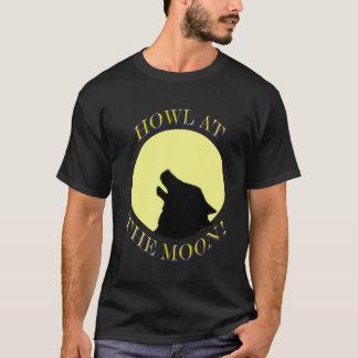 Heulen am Mond! T-Shirt