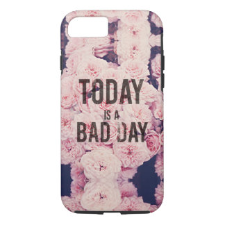 Heutiger Tag ist ein schlechter Tag iPhone 8/7 Hülle