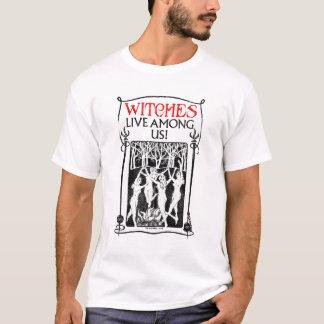 Hexen leben unter uns T-Shirt