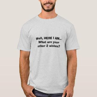 Hier ich Sein-Lustig T-Shirt