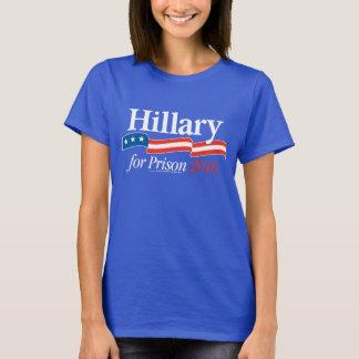 Hillary für Gefängnis-T - Shirt 2016