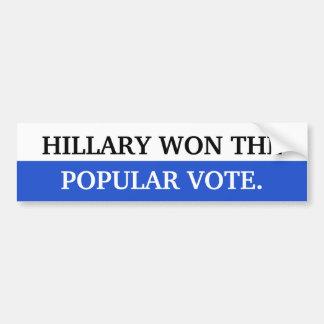 Hillary gewann die Stimmenmehrheit Autoaufkleber
