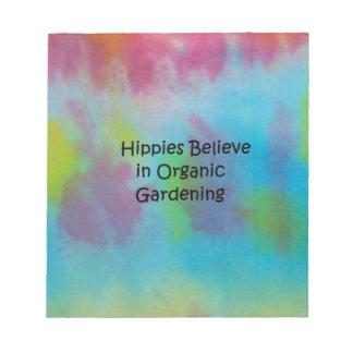 HIPPIES GLAUBT AN DIE BIO GARTENARBEIT NOTIZBLOCK