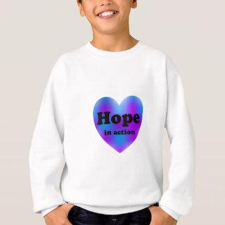 Hoffnung in der Aktion Sweatshirt