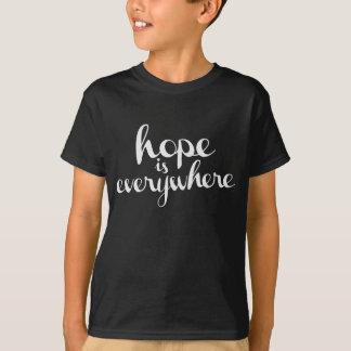 Hoffnung ist überall - die dunklen Farben T des T-Shirt
