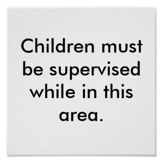 Höflichkeits-Büro-Zeichen überwachen Kinder Poster