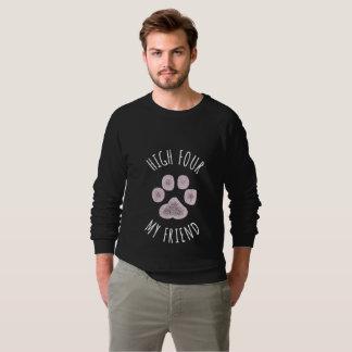 Hohe vier mein Freund-lustiger Hund Sweatshirt