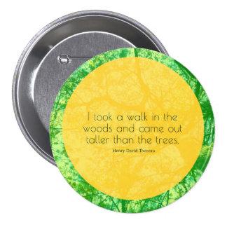 Höher dann die Bäume Runder Button 7,6 Cm