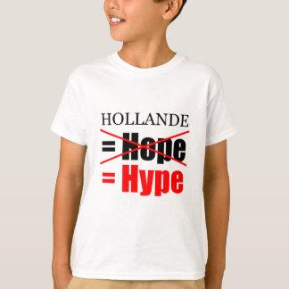 Hollande nicht Hoffnung aber Übertreibung scherzt T-Shirt