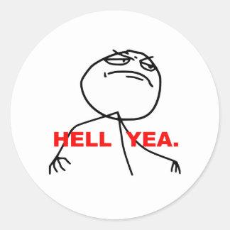 Hölleyea-Raserei-Gesicht Meme Runder Aufkleber